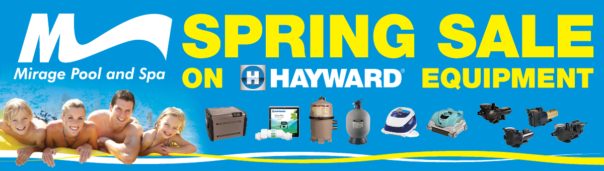 2014 Swimming Pool Spring Sale on Hayward Equipment